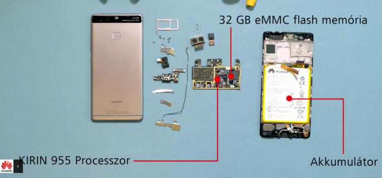 Íme a Huawei P9 belülről, ahogy talán még soha nem láthattad