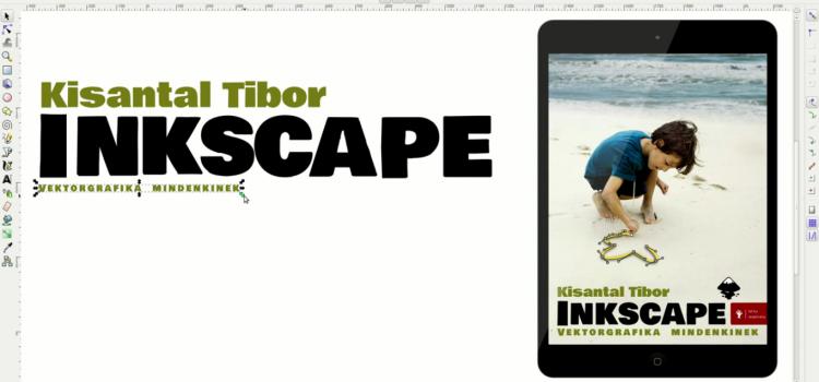 Inkscape – vektorgrafika mindenkinek